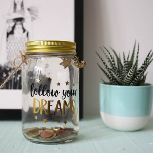 Tirelire pot en verre Follow your dreams