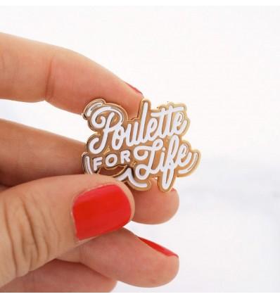 Pin's émaillé Poulette For Life - Lolita Picco